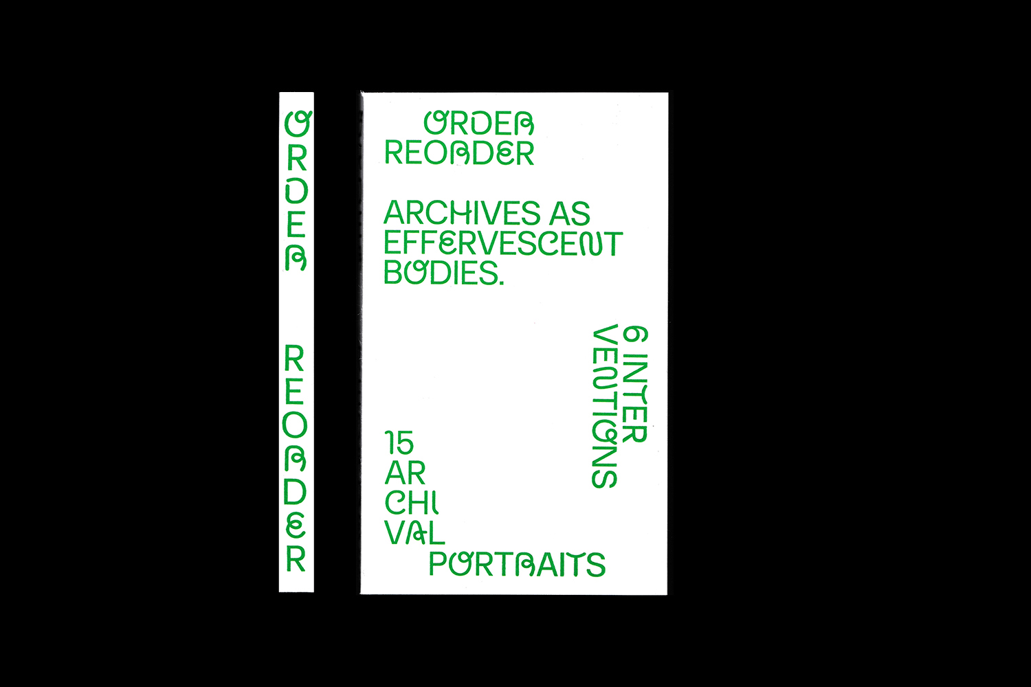Order-Reorder: Archives as Effervescent Bodies by Tom Finn